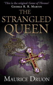 The Strangled Queen (The Accursed Kings, #2) - Maurice Druon