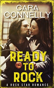 Ready To Rock: A Rock Star Romance (Save the Date Book 0) - Cara Connelly