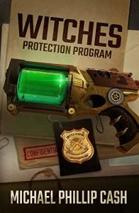 Witches Protection Program - Michael Phillip Cash