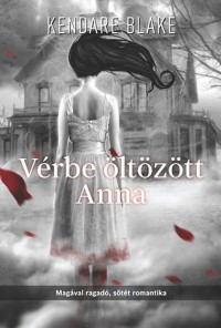 Vérbe öltözött Anna  - Kendare Blake