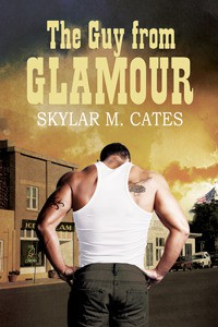 The Guy From Glamour - Skylar M. Cates