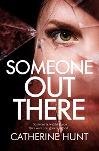 Someone Out There - Catherine Hunt
