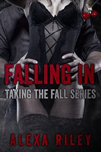 Falling In; Vol 4 (Taking the Fall) - Alexa Riley, Aquila Editing