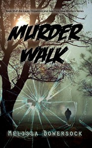 Murder Walk - Melissa Bowersock