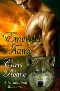 Emerald Flame (The Flame Series Book 6) - Caris Roane