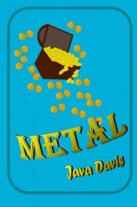 Metal: A Treasure Hunt - Java Davis