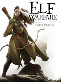 Elf Warfare (Open Book) - Chris Pramas, Hauke Kock, Darren Tan