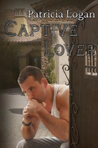Captive Lover (Westburg, #1) - Patricia Logan