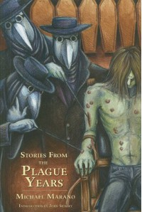 Stories from the Plague Years - Michael Marano