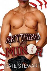 Anything but Minor - Kate Stewart, Edee M Fallon