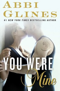 You Were Mine: A Rosemary Beach Novel (The Rosemary Beach Series) - Abbi Glines