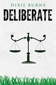 Deliberate - Dixie Burns