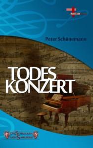 Todeskonzert: Die Schrecken von Sahlburg, Band 1, Fantastikserie - Peter Schünemann