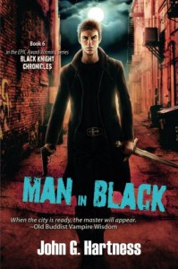 Man in Black: The Black Knight Chronicles, Book 6 - John G. Hartness