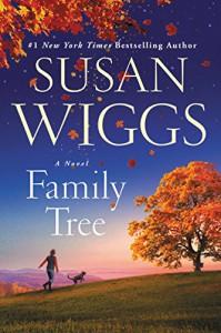 Family Tree: A Novel - Susan Wiggs