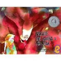 Nekane, the Lamina & the Bear: A Tale of the Basque Pyrenees (Toucan Tales) - Frank P. Araujo