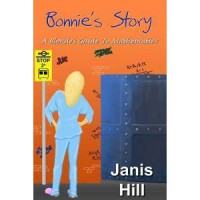 Bonnie's Story: A Blonde's Guide to Mathematics - Janis Hill