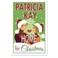 Home for Christmas - Patricia Kay