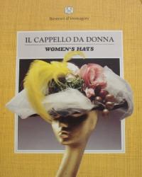 Women's Hats (Il cappello da donna) - Editrice Be-Ma