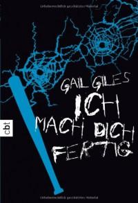 Ich mach dich fertig - Gail Giles