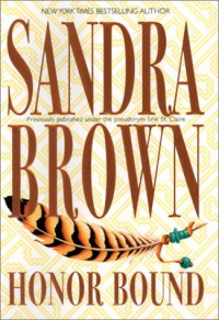 Honor Bound - Sandra Brown