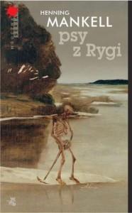 Psy z Rygi - Mankell Henning