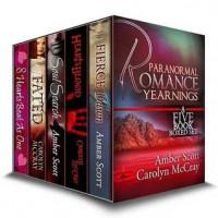 Yearnings: A Paranormal Romance Box Set - Amber Scott,  Carolyn McCray