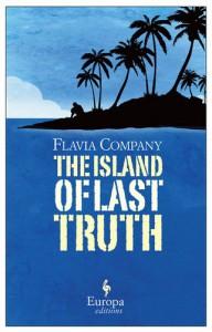 The Island of Last Truth - Flavia Company