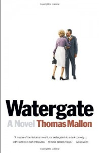 Watergate - Thomas Mallon