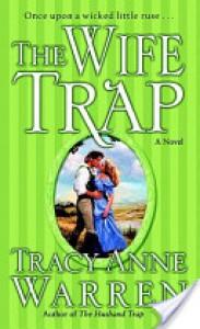 The Wife Trap - Tracy Anne Warren