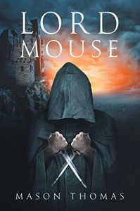 Lord Mouse - Thomas Mason