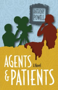 Agents And Patients - Anthony Powell