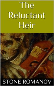 The Reluctant Heir - Stone Romanov