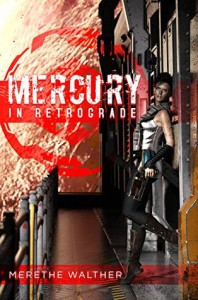 Mercury in Retrograde - Merethe Walther