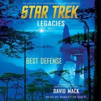 Best Defense: Star Trek: Legacies, Book 2 - Simon & Schuster Audio, David Mack, Robert Petkoff