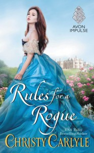 Rules for a Rogue (Romancing the Rules) - Christy Carlyle