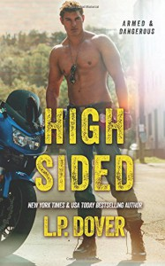 High-Sided: An Armed & Dangerous Novel - L.P. Dover, Crimson Tide Editorial