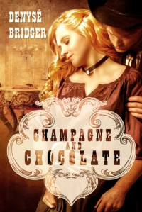 Champagne and Chocolate - Denyse Bridger