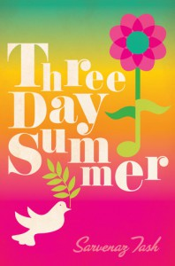 Three Day Summer - Sarvenaz Tash