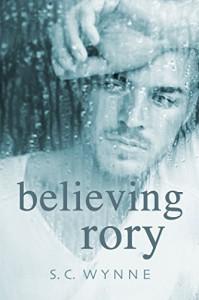 Believing Rory - S.C. Wynne
