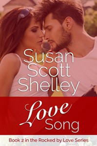 Love Song (Rocked by Love) - Susan Scott Shelley