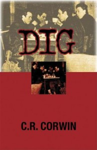 Dig: A Morgue Mama Mystery - C.R. Corwin