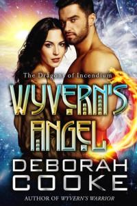 Wyvern's Angel - Deborah Cooke