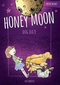 Dog Daze (Honey Moon) - Sofi Benitez