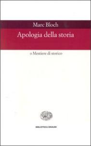 Apologia della storia o Mestiere di storico - Marc Bloch, Carlo Pischedda, Girolamo Arnaldi, Lucien Febvre