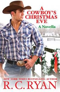 A Cowboy's Christmas Eve - R.C. Ryan
