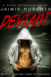 Deviant - Jaimie Roberts