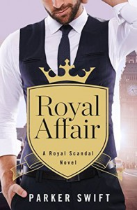 Royal Affair - Parker Swift