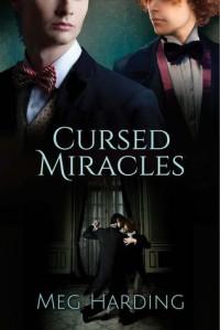 Cursed Miracles  - Meg Harding