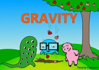 Gravity (Adventures of Eyemonster and friends Book 6) - Tatyana Fagerjord